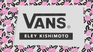 Vans x Eley Kishimoto